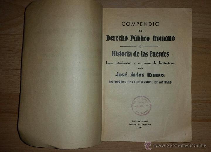 Libros antiguos: COMPENDIO DE DERECHO PUBLICO ROMANO E HISTORIA DE LAS FUENTES - J. ARIAS RAMOS - 1932 - Foto 2 - 52022816