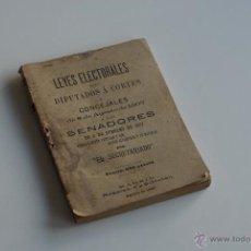 Libros antiguos: LEYES ELECTORALES PARA DIPUTADOS Á CORTES Y CONCEJALES POR EL SECRETARIADO 1907. Lote 52286893