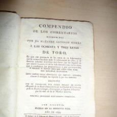 Libros antiguos: COMPENDIO DE LOS COMENTARIOS ... OCHENTA Y TRES LEYES DE TORO PEDRO NOLASCO DE LLANO 1795. Lote 52556673
