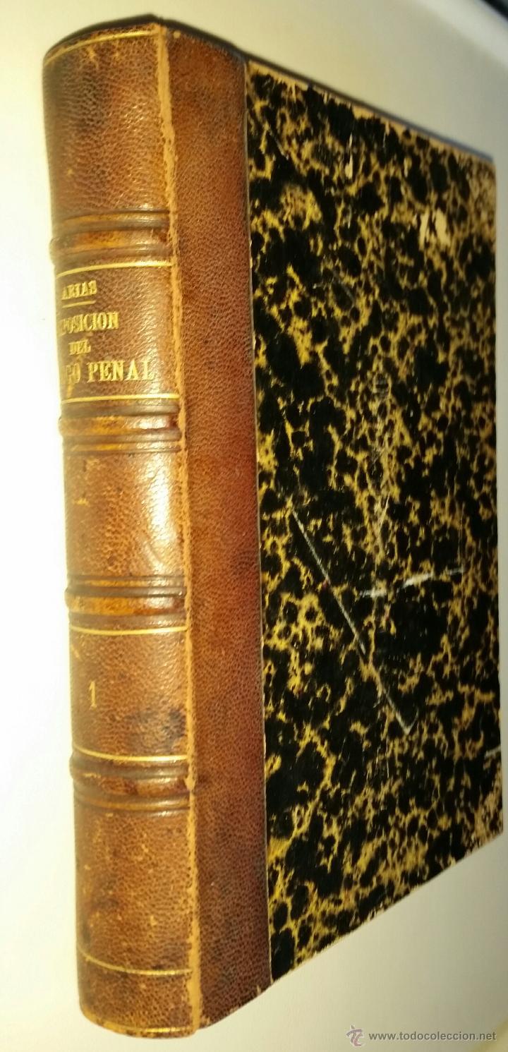 Libros antiguos: Exposición comentada y comparada del código penal del Peru de 1863 - José Viterbo Arias - Foto 3 - 52605945