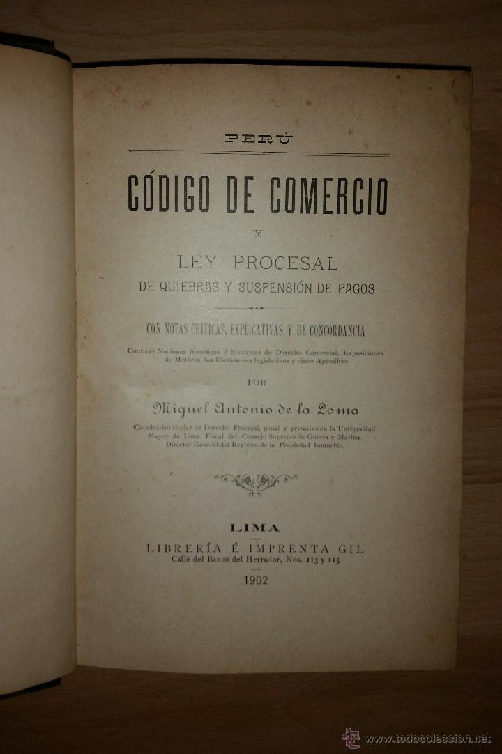 Libros antiguos: Codigo de Comercio y Ley Procesal de Quiebras y Suspension de Pagos - M. A. DE LA LAMA - 1902 - Foto 3 - 52618658