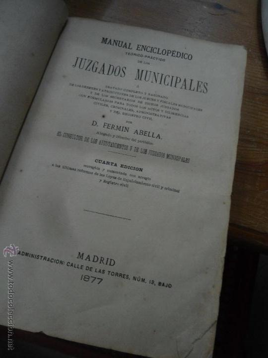 LIBRO MANUAL ENCICLOPEDICO DE LOS JUZGADOS MUNICIPALES AÑO 1877 L-9905 (Libros Antiguos, Raros y Curiosos - Ciencias, Manuales y Oficios - Derecho, Economía y Comercio)