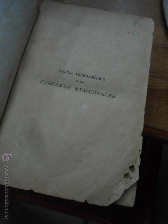 Libros antiguos: Libro Manual enciclopedico de los juzgados municipales año 1877 L-9905 - Foto 3 - 52657126