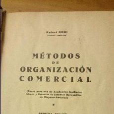 Libros antiguos: MUY INTERESANTE!! METODOS DE ORGANIZACION COMERCIAL, PRIMERA EDICION, 1933, RAFAEL BORI. Lote 52697936