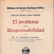 Libros antiguos: EL PROBLEMA DE LA RESPONSABILIDAD (ANSELMO GONZÁLEZ, 1927) SIN USAR JAMÁS. Lote 52850052