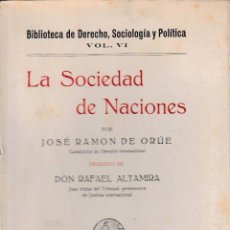 Libros antiguos: LA SOCIEDAD DE NACIONES (J.R. DE ORUÉ, 1925) SIN USAR JAMÁS. Lote 52850226