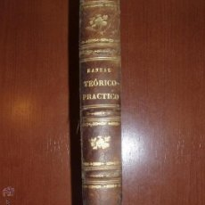 Libros antiguos: MANUAL TEÓRICO-PRACTICO DE CONTRATACION. POR DON JUAN DEOGRACIAS CARREIRA. 1861. Lote 52871523