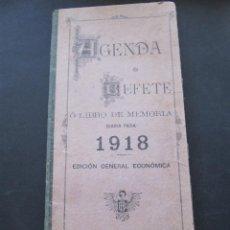 Libros antiguos: AGENDA DE BUFETE O LIBRO DE MEMORIA DIARIO PARA 1918 EDICION GENERAL ECONOMICA. Lote 52894148