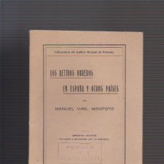 Libros antiguos: LOS RETIROS OBREROS EN ESPAÑA Y OTROS PAISES - MANUEL VIGIL MONTOTO - MADRID 1926. Lote 52901210
