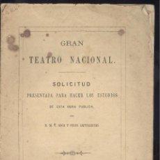 Libros antiguos: V. ROCA Y OTROS CAPITALISTAS. SOLICITUD PRESENTADA PARA HACER UN GRAN TEATRO NACIONAL. MADRID, 1864. Lote 52963036