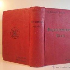 Libros antiguos: LEY DE ENJUICIAMIENTO CIVIL DE 3 DE FEBRERO DE 1881 ... EDITORIAL DE GÓNGORA, MADRID, 1919. Lote 53001606