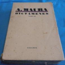 Libros antiguos: A. MAURA, DICTAMENES,CALLEJA, TOMO III. Lote 53258127