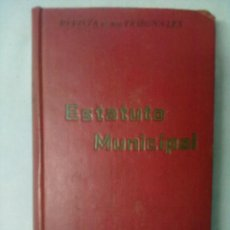 Libros antiguos: REVISTA DE LOS TRIBUNALES ESTATUTO MUNICIPAL 1924. Lote 53324001