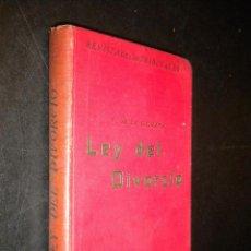Libros antiguos: LEY DEL DIVORCIO / S. DE LA ESCALERA / 1932. Lote 53546905