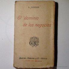 Libros antiguos: EL DOMINIO DE LOS NEGOCIOS.CARNEGIE, ANDRES. Lote 53831542