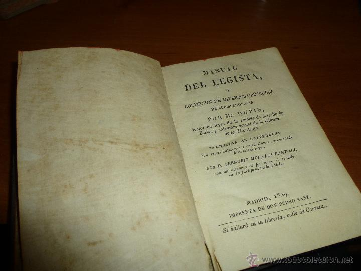 Libros antiguos: manual del legista o diversos opusculos de jurisprudencia por mr. dupin, madrid 1829 - Foto 3 - 53960588