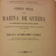 Libros antiguos: CÓDIGO PENAL DE LA MARINA DE GUERRA, MADRID 1888. Lote 54130375