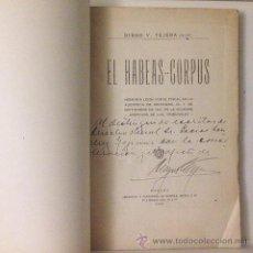 Libros antiguos: D. V. TEJERA. EL HABEAS CORPUS. MEMORIA LEÍDA... 1920 (HABANA) AUTÓGRAFO.. Lote 54294736