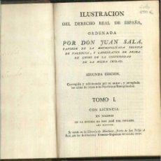 Libros antiguos: ILUSTRACIÓN DEL DERECHO REAL DE ESPAÑA. JUAN SALA. Lote 54336796
