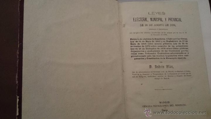 Libros antiguos: LEYES ELECTORAL MUNICIPAL Y PROVINCIAL DE 20 AGOSTO 1870 - ANDRÉS BLAS - MADRID 1876 - Foto 3 - 54592021