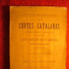 Libros antiguos: JOSE COROLEU: - LAS CORTES CATALANAS. ESTUDIO JURIDICO Y COMPARATIVO - (BARCELONA, 1876). Lote 54592659