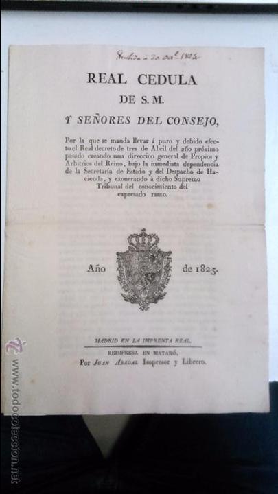 REAL CEDULA DE S.M. Y SEÑORES DEL CONSEJO. 1825 FERNANDO VII MADRID.( REIMPRESA EN MATARÓ) (Libros Antiguos, Raros y Curiosos - Ciencias, Manuales y Oficios - Derecho, Economía y Comercio)