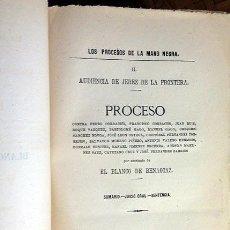 Libros antiguos: LOS PROCESOS DE LA MANO NEGRA. II. ASESINATO DE EL BLANCO DE BENAOCAZ.1883. (AUDIENCIA DE JEREZ FRA.. Lote 54720187