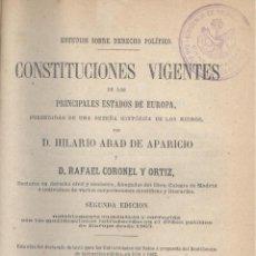 Libros antiguos: ABAD Y CORONEL CONSTITUCIONES VIGENTES DE LOS PRINCIPALES ESTADOS DE EUROPA. 2 VOLS. MADRID, 1872.. Lote 54694292