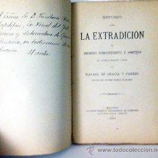 Libros antiguos: GRACIA Y PAREJO : ESTUDIO SOBRE LA EXTRADICIÓN (1884) DEDICATORIA AL FISCAL DEL TRIBUNAL SUPREMO.. Lote 54762937