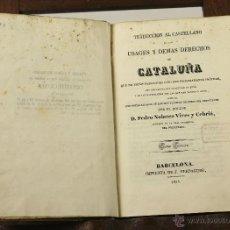 Libros antiguos: 7148 - USAGES Y DEMAS DERECHOS DE CATALUÑA TOMO 3 Y 4(VER DESCRIP). IMP. VERDAGUER. 1834-35.. Lote 53301779