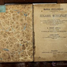 Libros antiguos: 7149 - MANUAL ENCICLOPÉDICO TEÓRICO-PRÁCTICO JUZGADOS MUNICIPALES. FERMIN ABELLA. 1877.. Lote 53302172