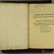 Libros antiguos: 6948 - GUIDE DES NÉGOCIANS,TOMO I Y II. LAURENT LIPP. IMP. J. FRANÇOIS TOURNEL. 1793/96.. Lote 52045787