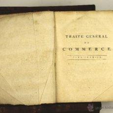 Libros antiguos: 6949 - TRAITÉ GÉNÉRAL DU COMMERCE,TOMO I Y II. SAMUEL RICARD. EDI. J. CHANGUION. 1781.. Lote 52062304
