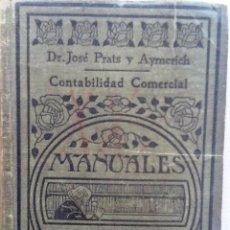 Libros antiguos: CONTABILIDAD COMERCIAL. JOSE PRATS Y AYMERICH. MANUALES GALLACH. Lote 55003579