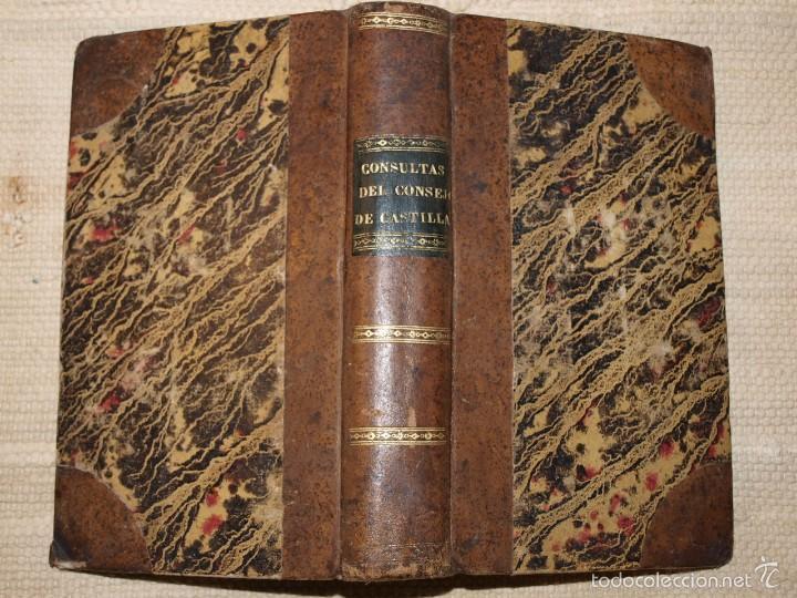 CONSULTAS DEL REAL Y SUPREMO CONSEJO DE CASTILLA. (Libros Antiguos, Raros y Curiosos - Ciencias, Manuales y Oficios - Derecho, Economía y Comercio)