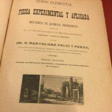 Libros antiguos: CURSO ELEMENTAL DE FISICA ELEMENTAL Y APLICADA Y NOCIONES DE QUIMICA INORGANICA. 1886. - 656 PAGS. Lote 55367727