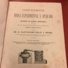Libros antiguos: CURSO ELEMENTAL DE FISICA EXPERIMENTAL Y APLICADA Y NOCIONES DE QUIMICA INORGANICA - 664 PAGS. Lote 55367903