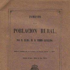 Libros antiguos: FERMÍN CABALLERO : FOMENTO DE LA POBLACIÓN RURAL. 1864. 1 MAPA PLEGADO. . Lote 55476333