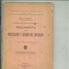 Libros antiguos: REGLAMENTO SOBRE ORGANIZACIÓN Y RÉGIMEN DEL NOTARIADO. REAL DECRETO DE 7 DE NOVIEMBRE DE 1921. Lote 55705827