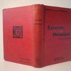 Libros antiguos: ESTATUTO MUNICIPAL. DECRETO-LEY DE 8 DE MARZO DE 1924. GÓNGORA CASA EDITORIAL, MADRID 1926. Lote 55909370