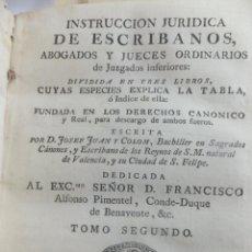 Libros antiguos: JJ COLOM INSTRUCCIÓN JURIDICA ESCRIBANOS ABOGADOS Y JUECES .MADRID IBARRA 1775 ( DUQUE BENEAVENTE ). Lote 55916317