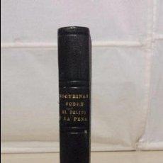 Libros antiguos: LAS DOCTRINAS FUNDAMENTALES REINANTES SOBRE EL DELITO Y LA PENA (1876) CARLOS DAVID AUGUSTO RODER. Lote 56218817