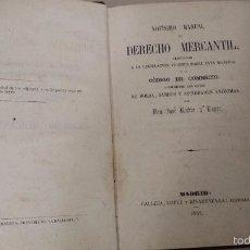 Libros antiguos: NOVISIMO MANUAL DE DERECHO MERCANTIL (1857) JOSÉ RUBIO Y LÓPEZ. Lote 56218884