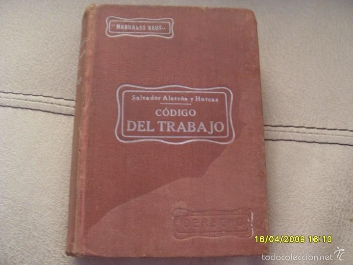 CODIGO DEL TRABAJO AÑO 1927. TOMO I. VER FOTOS ADICIONALES (Libros Antiguos, Raros y Curiosos - Ciencias, Manuales y Oficios - Derecho, Economía y Comercio)