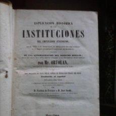 Libros antiguos: ESPLICACIÓN HISTÓRICA DE LAS INSTITUCIONES DEL EMPERADOR JUSTINIANO. Lote 56401876