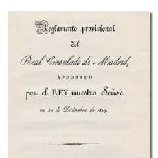 Libros antiguos: REGLAMENTO PROVISIONAL DEL REAL CONSULADO DE MADRID. IMPRENTA DE REPULLÉS, 1828. Lote 56473667