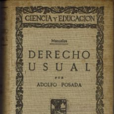 Libros antiguos: DERECHO USUAL, POR ADOLFO POSADA. AÑO 1929 (12.2). Lote 56515853
