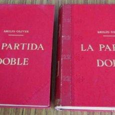 Libros antiguos: 2 TOMOS - LA PARTIDA DOBLE - POR EMILIO OLIVER CASTAÑER 1907. Lote 56601668