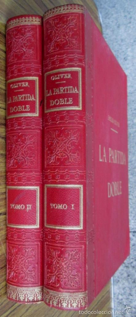 Libros antiguos: 2 tomos - LA PARTIDA DOBLE - Por Emilio Oliver Castañer 1907 - Foto 3 - 56601668