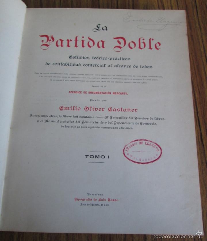 Libros antiguos: 2 tomos - LA PARTIDA DOBLE - Por Emilio Oliver Castañer 1907 - Foto 6 - 56601668